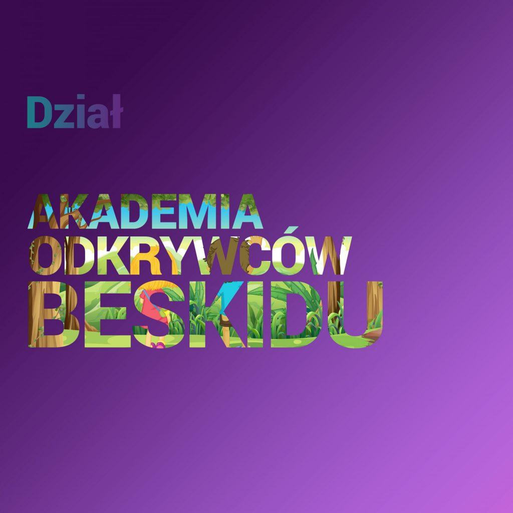 OKŁADKA Akademia Odkrywców Beskidu (1)